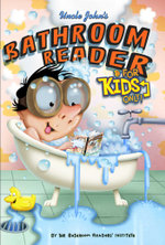 Uncle John's Bathroom Reader For Kids Only! Collectible Edition - Bathroom Readers' Institute