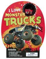 I Love Monster Trucks : I Love - Ian Graham