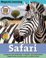 Magnetic Learning : Safari - Elizabeth Krych