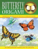 Butterfly Origami : Origami Books - Roman Diaz