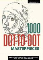 1000 Dot-To-Dot : Masterpieces - Thomas Pavitte