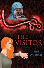 The Visitor - Brent Ayscough
