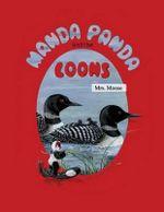 Manda Panda and the Loons - Mrs Moose