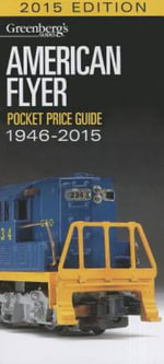 American Flyer Pocket Price Guide 1946-2015