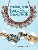 Stitching with Two-Hole Shaped Beads - Virginia Jensen