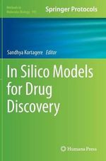 In Silico Models for Drug Discovery : Methods and Applications