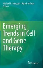 Emerging Trends in Cell and Gene Therapy : Fundamentals and Applications