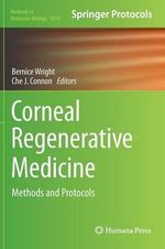 Corneal Regenerative Medicine : Methods and Protocols