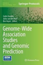 Genome-Wide Association Studies and Genomic Prediction