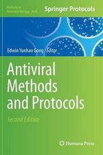 Antiviral Methods and Protocols : An Emerging Zoonotic and Foodborne Pathogen