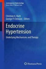 Endocrine Hypertension : Underlying Mechanisms and Therapy