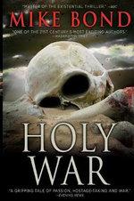 Holy War - Mike Bond