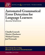 Automated Grammatical Error Detection for Language Learners, Second Edition - Co-Director of Research Claudia Leacock