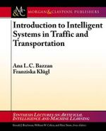 Introduction to Intelligent Systems in Traffic and Transportation - Ana Bazzan