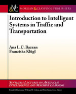 Introduction to Intelligent Systems in Traffic and Transportation - Ana L. C. Bazzan