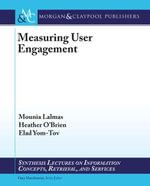 Measuring User Engagement - Mounia Lalmas