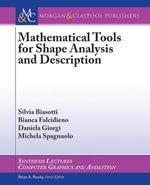 Mathematical Tools for Shape Analysis and Description - Silvia Biasotti