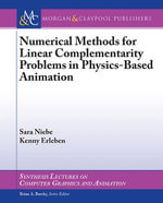Numerical Methods for Linear Complementarity Problems in Physics-Based Animation - Sarah Niebe