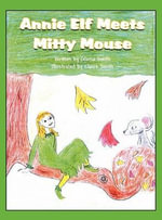 Annie Elf Meets Mitty Mouse - Gloria Smith