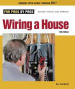 Wiring a House : 5th Edition - Rex Cauldwell