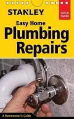 Stanley Easy Home Plumbing Repairs - Both Senior Lecturers in Law David Schiff