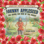 Johnny Appleseed : The Grand Old Man of the Forest - Margaret Benjamin
