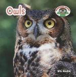 Owls : Backyard Safari - Wil Mara