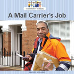 A Mail Carrier's Job - Miguel Rosario