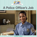 A Police Officer's Job - Virginia O'Brian