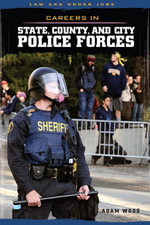 Careers in State, County, and City Police Forces - Adam Woog