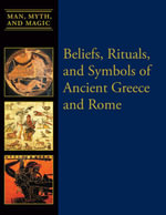 Beliefs, Rituals, and Symbols of Ancient Greece and Rome