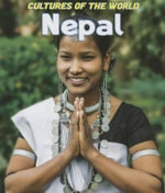 Nepal : Cultures of the World - Jon Burbank