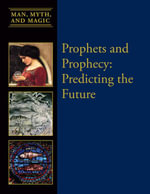Prophets and Prophecy : Predicting the Future
