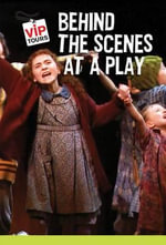 Behind the Scenes at a Play - Melissa Firth