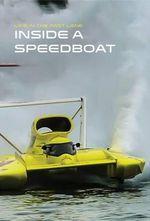 Inside a Speedboat - Collin MacArthur