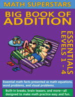 Math Superstars Big Book of Addition : Multi-Touch Edition - William Robert Stanek