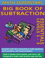 Math Superstars Big Book of Subtraction : Multi-Touch Edition - William Robert Stanek