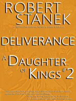 A Daughter of Kings #2 - Deliverance (Graphic Novel Part 2, Tablet Edition) - Robert Stanek
