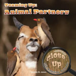 Teaming Up : Animal Partners - Cassidy St James