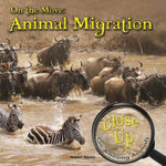 On the Move : Animal Migration - Robert Norris