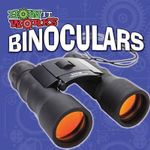 Binoculars : How It Works - Robin Michal Koontz