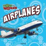 Airplanes : How It Works - Kelli Hicks