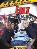 EMT : Crisis Care for Injuries and Illness - Tom Greve