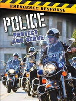 Police : Protect and Serve - Tom Greve