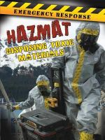 Hazmat : Disposing Toxic Materials - Emma Carlson Berne