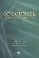 Of Counsel : A Guide for Law Firms and Practitioners - Jean L. Batman