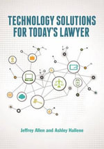 Technology Solutions for Today's Lawyer - Jeffrey M Allen