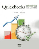 QuickBooks in One Hour for Lawyers - Lynette Benton