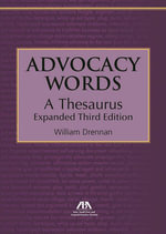 Advocacy Words, a Thesaurus - William Drennan