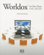 Worldox in One Hour for Lawyers - John Heckman